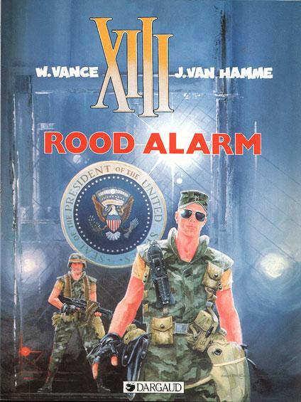 XIII 5 Rood alarm