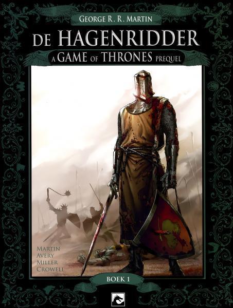De hagenridder: A game of thrones prequel 1De hagenridder: A game of thrones prequel 2De hagenridder: A game of thrones prequel 3De hagenridder: A game of thrones prequel 4De hagenridder: A game of thrones prequel 5De hagenridder: A game of thrones prequel 6