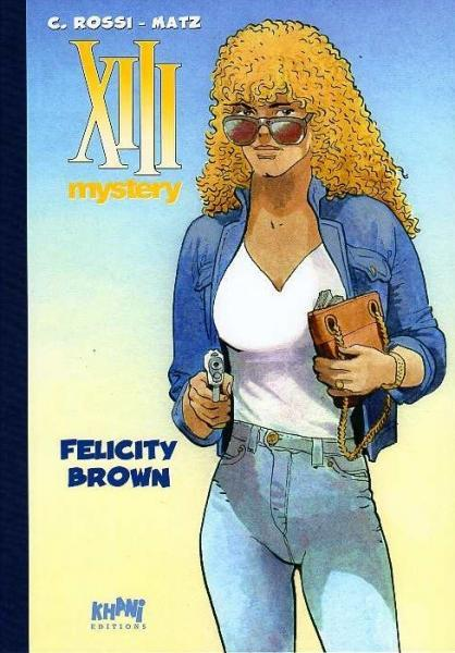 XIII Mystery 9 Felicity Brown