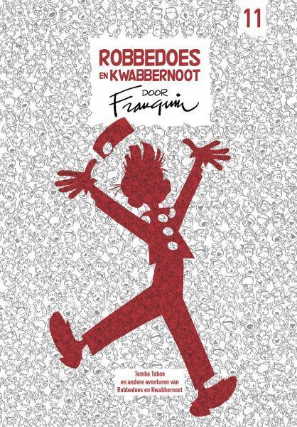 Robbedoes en Kwabbernoot door Franquin 11 Deel 11