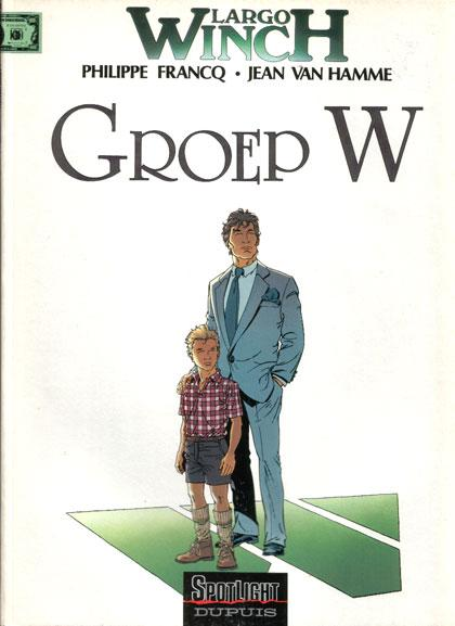 Largo Winch 2 Groep W