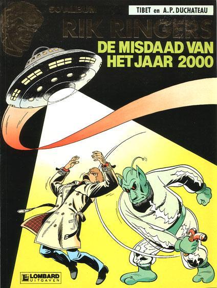 Rik Ringers 50 De misdaad van het jaar 2000
