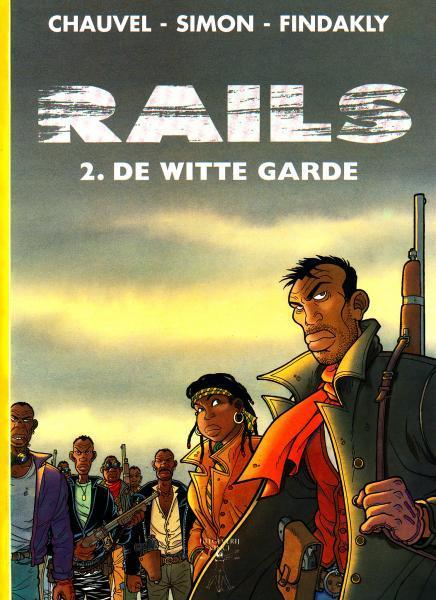 Rails 2 De witte garde