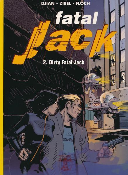 Fatal Jack 2 Dirty Fatal Jack