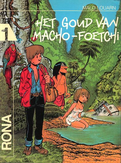Rona 1 Het goud van Macho-Foetchi