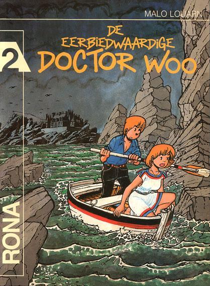Rona 2 De eerbiedwaardige Doctor Woo