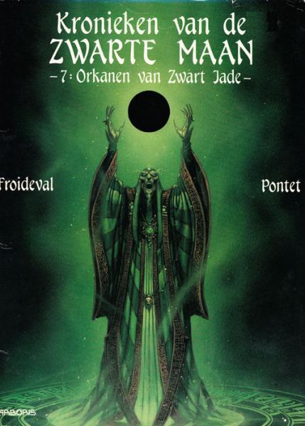 Kronieken van de zwarte maan 7 Orkanen van zwart jade