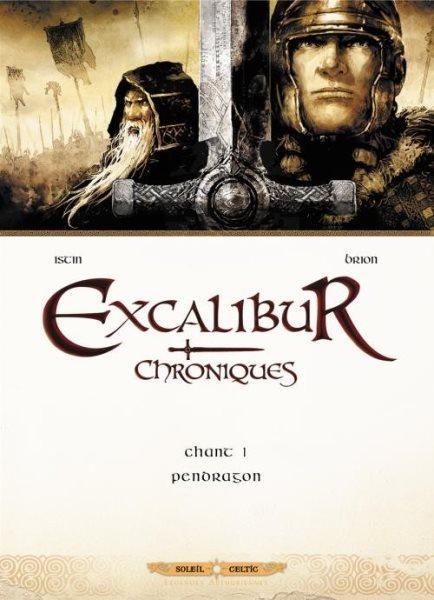 Excalibur - Kronieken 1 Pendragon