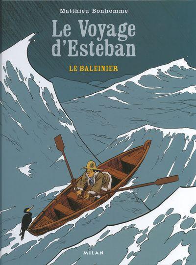Esteban 1 Le baleinier