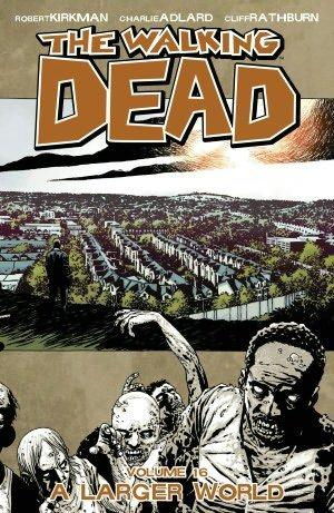 The Walking Dead INT 16 A Larger World