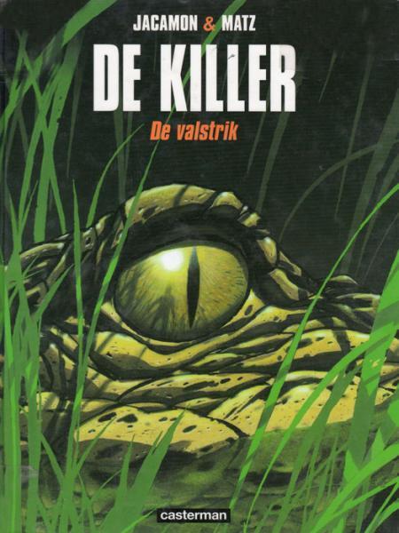 De killer 2 De valstrik