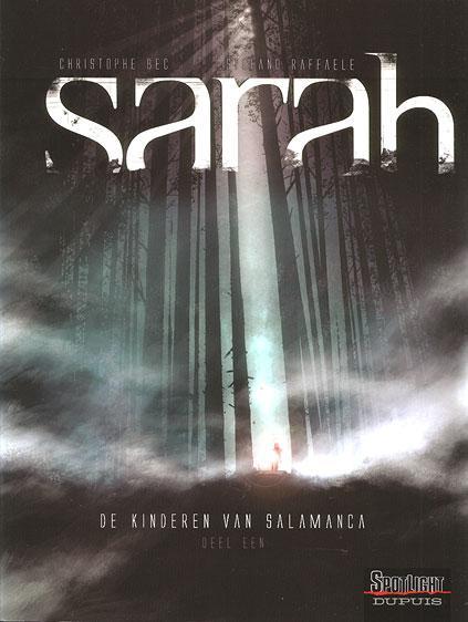 Sarah 1 De kinderen van Salamanca, Deel 1