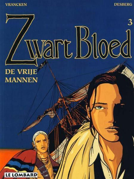Zwart Bloed 3 De vrije mannen