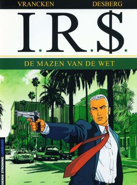 I.R.$. 1 De mazen van de wet