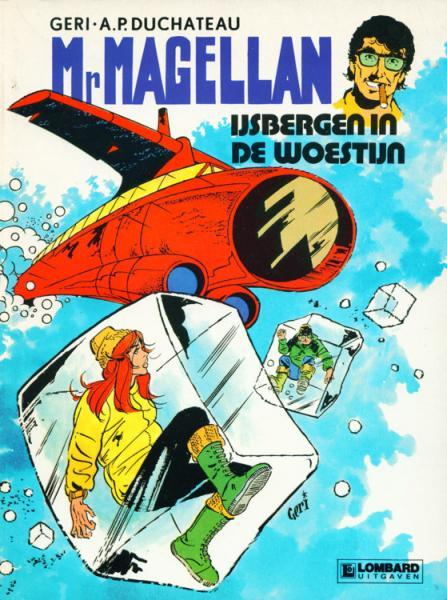 Mr. Magellan 3 IJsbergen in de woestijn