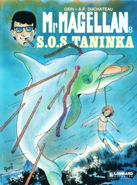 Mr. Magellan 8 S.O.S. Taninka