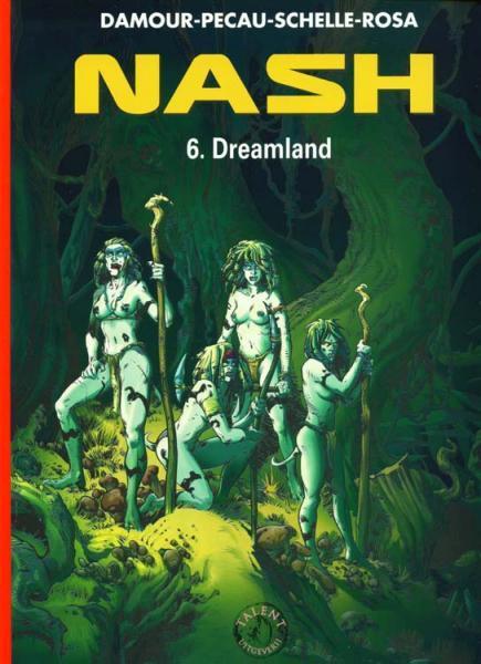 Nash 6 Dreamland