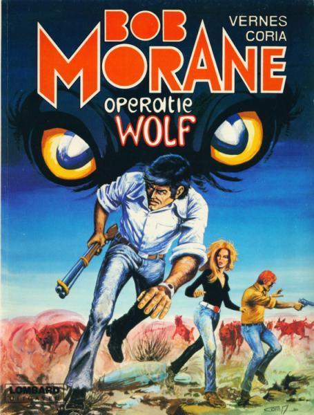 Bob Morane (Lombard/Helmond) 9 Operatie Wolf