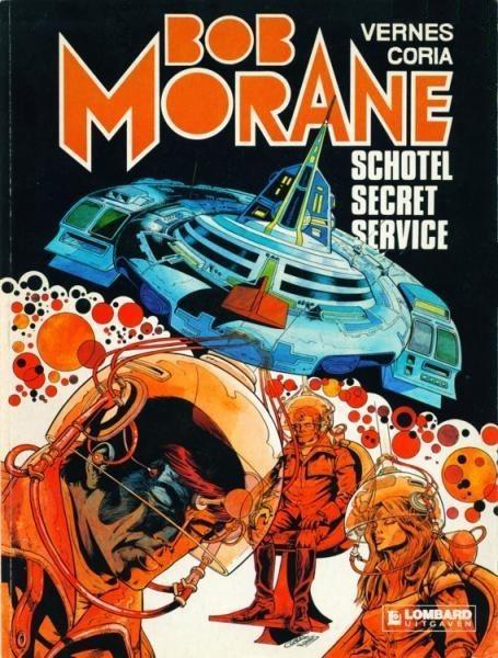 Bob Morane (Lombard/Helmond) 12 Schotel secret service