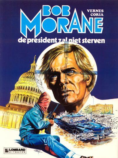 Bob Morane (Lombard/Helmond) 13 De president zal niet sterven