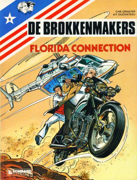 De brokkenmakers 8 Florida connection