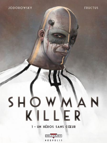 Showman Killer 1 Un héros sans coeur