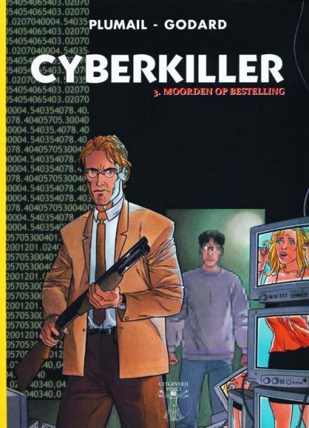 De cyberkiller 3 Moorden op bestelling