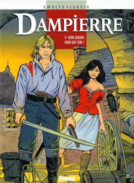 Dampierre 9 Geen genade voor dat tuig!