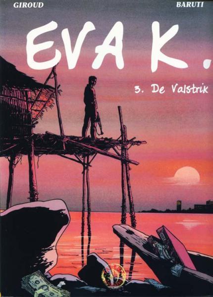 Eva K. 3 De valstrik