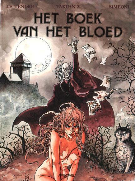 Takuan 2 Het boek van het bloed