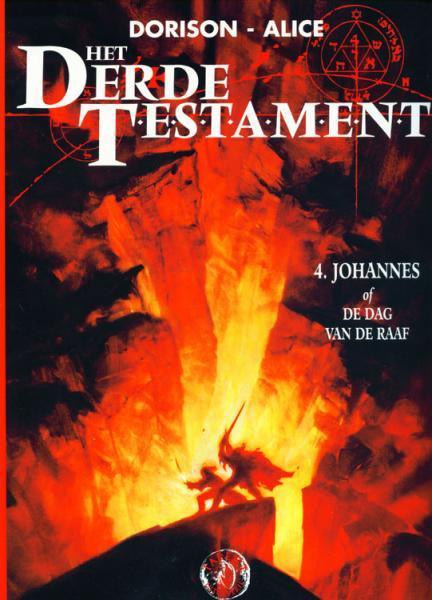Het derde testament 4 Johannes, of de dag van de raaf
