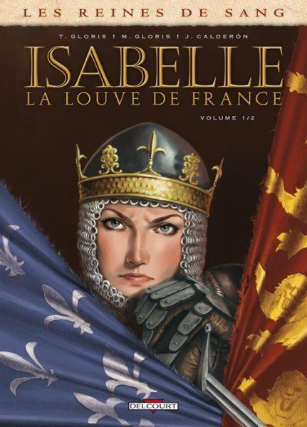 Isabelle (Calderón) 1 Isabelle, la louve de France - 1