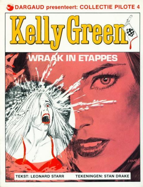 Kelly Green 2 Wraak in etappes