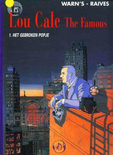 Lou Cale The Famous 1 Het gebroken popje