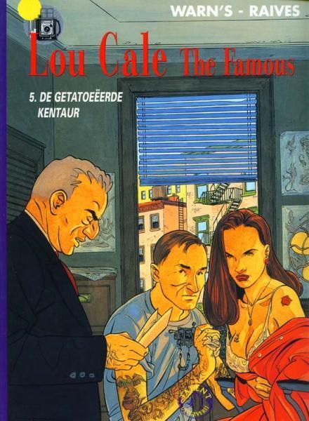 Lou Cale The Famous 5 De getatoeëerde kentaur