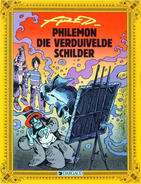 Philémon (Dargaud - Nederlandse nummering) A1 Die verduivelde schilder