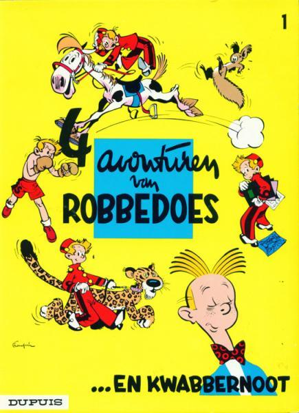 Robbedoes en Kwabbernoot 1 4 avonturen van Robbedoes... en Kwabbernoot