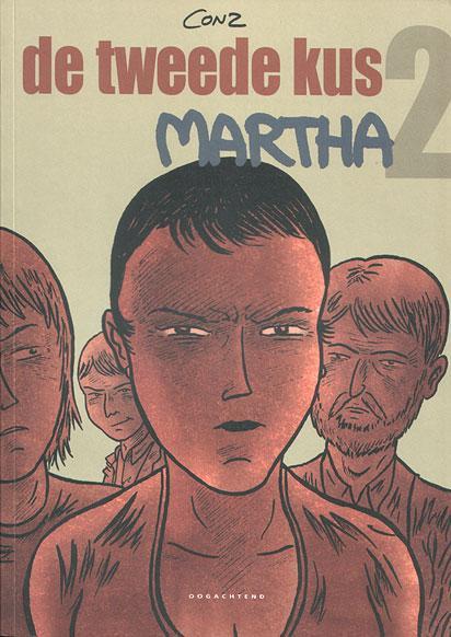 De tweede kus 2 Martha