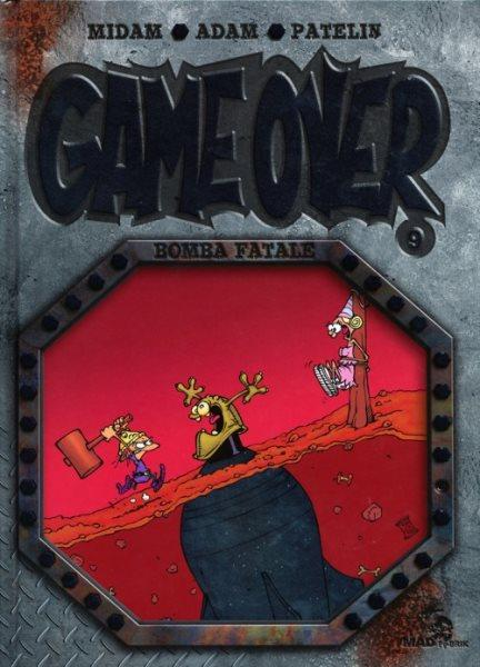 Game over 9 Bomba fatale