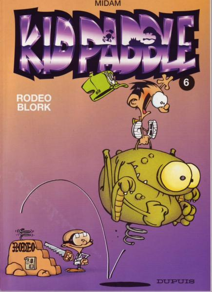 Kid Paddle 6 Rodeo Blork