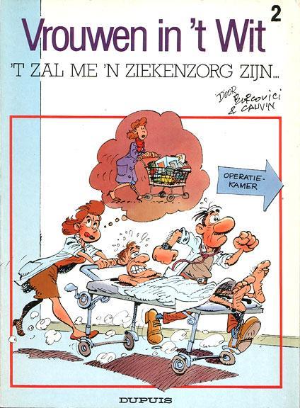 Vrouwen  in 't wit 2 't Zal me 'n ziekenzorg zijn...