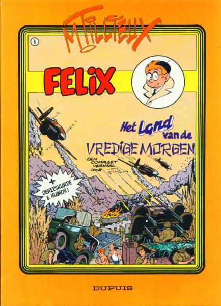 Felix 6 Het land van de vredige morgen