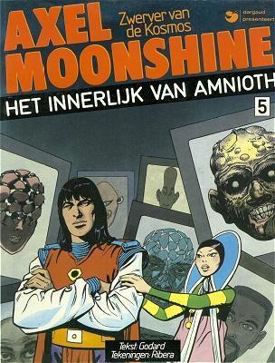 Axel Moonshine (Dargaud, Nederlans) 5 Het innerlijk van Amnioth