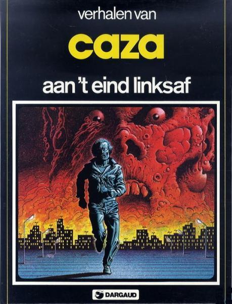 Verhalen van Caza 3 Aan 't eind linksaf