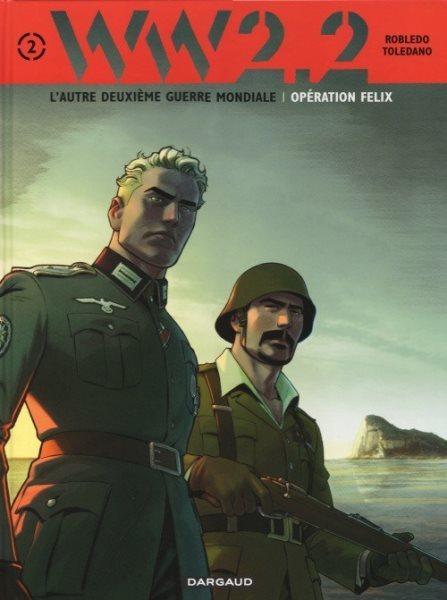 WW 2.2 2 Opération Felix