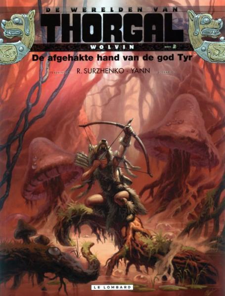 De werelden van Thorgal - Wolvin 2 De afgehakte hand van de God Tyr