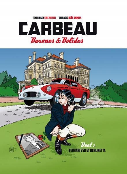 Carbeau - Barones & bolides 1 Ferrari 250 GT Berlinetta