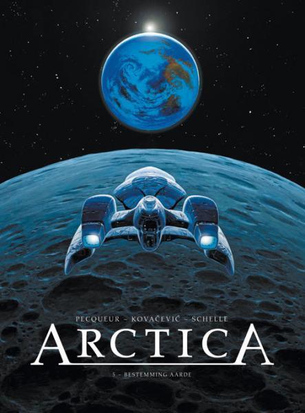 Arctica 5 Bestemming Aarde