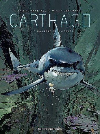 Carthago 3 Le monstre de Djibouti