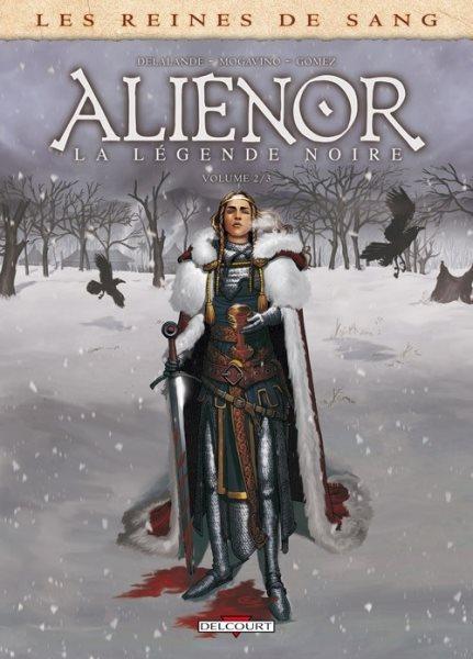 Eleonora, de zwarte legende 2 Alienor, la légende noire - 2
